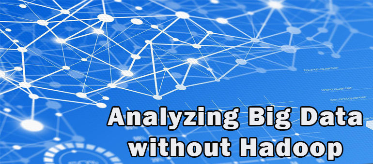 Analyzing-Big-Data-without-hadoop